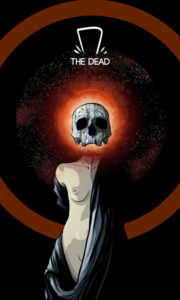 The Dead – A Morta – Os Quarenta Servidores