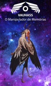 Vauhass – O Manipulador de Memórias – Servo Público