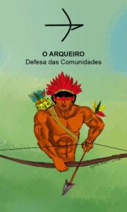 O Arqueiro – Defesa das Comunidades – Servo Público