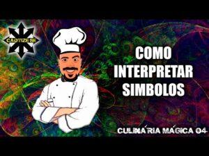 Culinária Mágica 04 – Interpretando símbolos