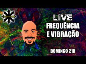 Live – Frequência e Vibração