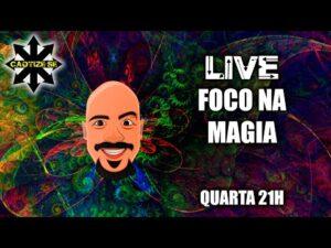 Live – Foco na Magia
