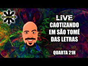 Live – Caotizando em São Tomé das Letras