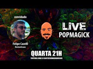 Live – Popmagick com Felipe Cazelli