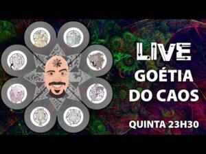 Live – Goétia do Caos ou Caotizando a Goécia
