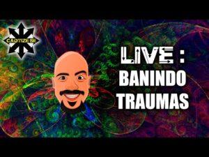 Live – Banindo Traumas