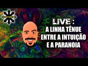 Live – Intuição e Paranoia