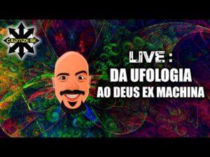 Live – Da ufologia ao Deus Ex Machina