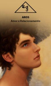 Aros – Amor e Relacionamento – Servo Astral