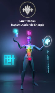 Lux Titanus – Transmutador de Energia – Forma de Pensamento Divina