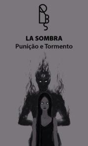 La Sombra – Punição – Servo Público
