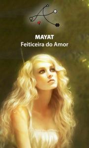 Mayat – Feiticeira do Amor – Servo Público
