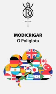 Modicrigar – O Poliglota – Servo Astral