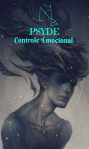 Psyde – Controle Emocional – Servo Astral