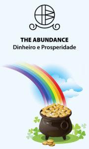 The Abundance – Dinheiro e Prosperidade – Servo Astral