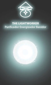 The Lightworker – Purificador Banidor – Servo Astral