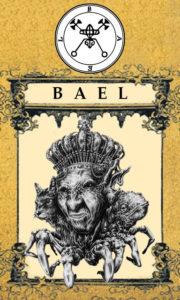 Daemon Bael / Beelzebuth – 1º Espírito da Goétia