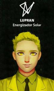 Lupran – A Essência, Revelação – Servo Público