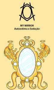 My Mirror – Servidor para Autoestima – Servo Público