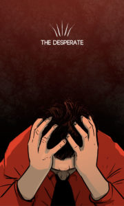 The Desperate – O Desesperado – Os Quarenta Servidores
